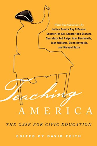 9781607098416: Teaching America: The Case for Civic Education