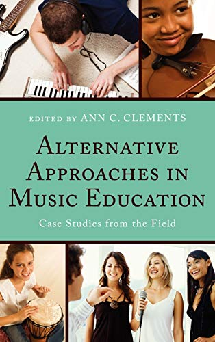 Alternative Approaches in Music Education: Case Studies from the Field: R&L Education