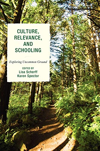 9781607098898: Culture, Relevance, and Schooling: Exploring Uncommon Ground