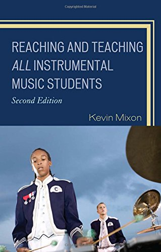 9781607099062: Reaching and Teaching All Instrumental Music Students, 2nd Edition