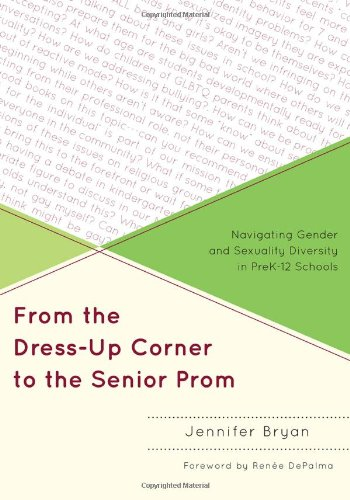 9781607099789: From the Dress-Up Corner to the Senior Prom: Navigating Gender and Sexuality Diversity in PreK-12 Schools