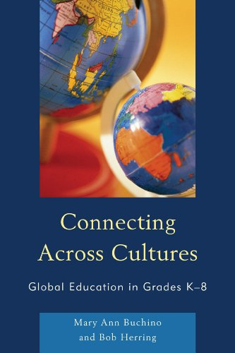 9781607099901: Connecting Across Cultures: Global Education in Grades K-8