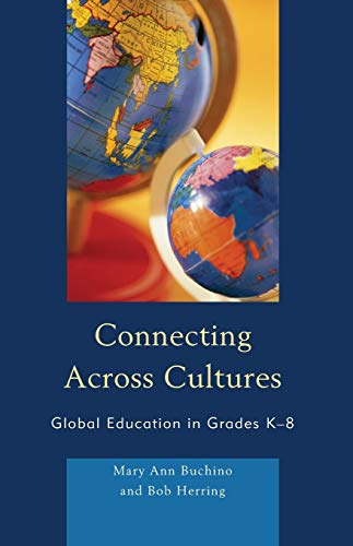 9781607099918: Connecting Across Cultures: Global Education in Grades K-8