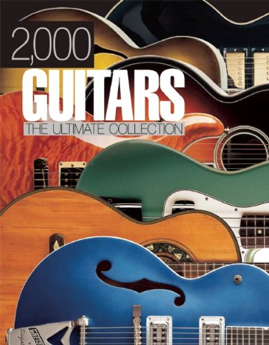 2,000 GUITARS The Ultimate Collection: Bacon, Tony