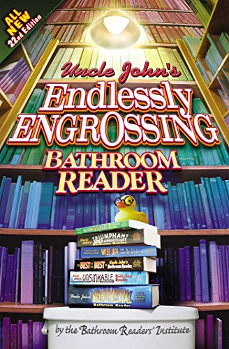 Uncle John's Endlessly Engrossing Bathroom Reader (Uncle John's Bathroom Reader) (1607100363) by Bathroom Readers' Institute