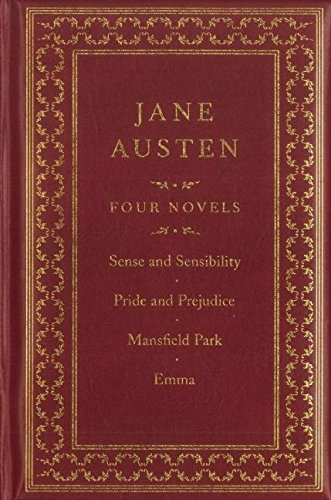 Jane Austen: Four Complete Novels: Sense and Sensibility / Pride and Prejudice / Emma / Northanger Abbey (Canterbury Classics) (9781607100683) by Jane Austen