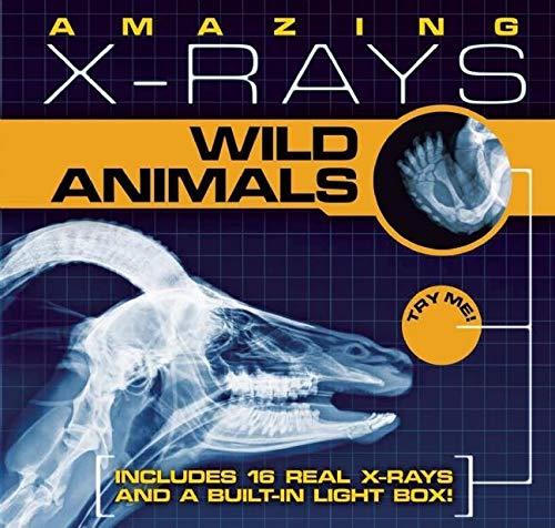 9781607101451: Amazing X-Rays: Wild Animals