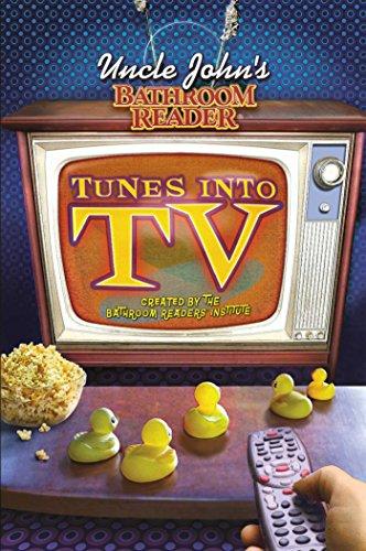 Uncle John's Bathroom Reader Tunes Into TV: Bathroom Reader's Hysterical Society