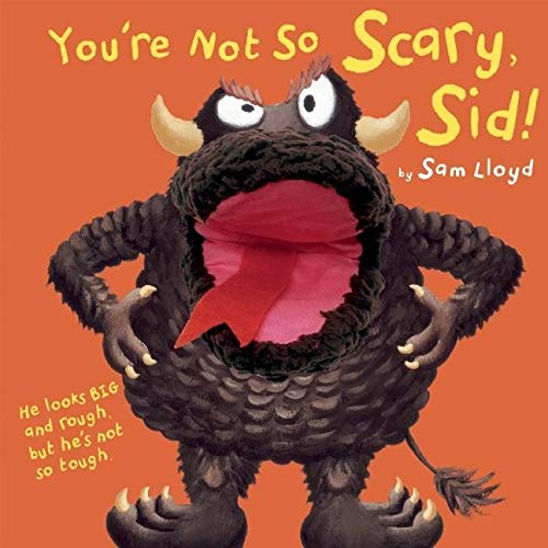 9781607101888: You're Not So Scary, Sid! [With Hand Puppet Sewn Into the Book] (Puppet Pop Ups)