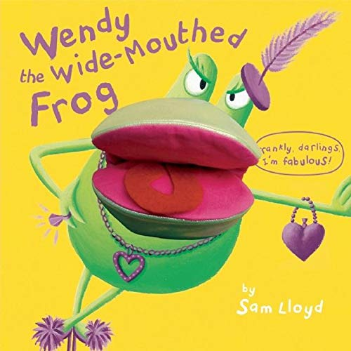 Wendy the Wide-Mouthed Frog (Puppet Pop Ups)