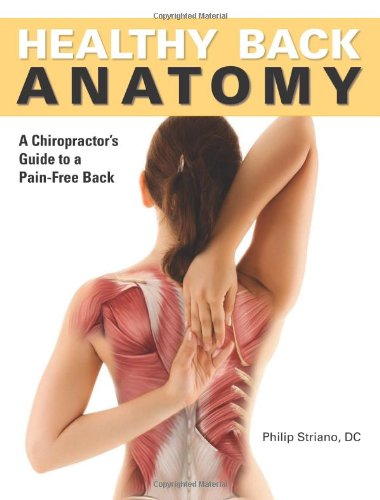 9781607102069: Healthy Back Anatomy