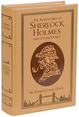 The Adventures of Sherlock Holmes and Other Stories: Sir Arthur Conan Doyle (Author) & Michael A. ...