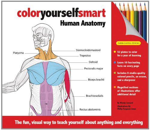9781607102175: Color Yourself Smart: Human Anatomy [With Pencil Sharpener and 8 Colored Pencils and Eraser]