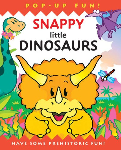 9781607103288: Snappy Little Dinosaurs (Snappy Pop-Ups)