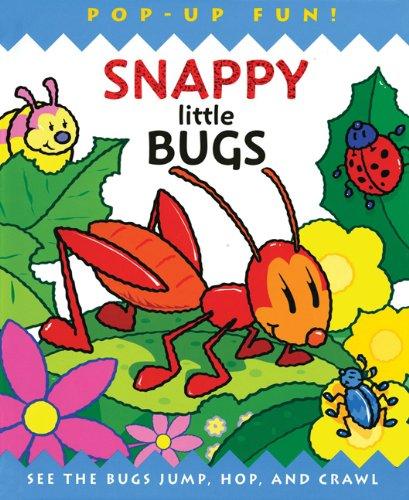9781607103318: Snappy Little Bugs (Snappy Pop-Ups)