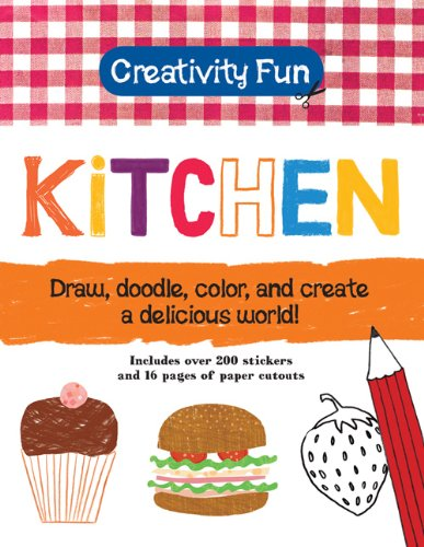 9781607103387: Creativity Fun: Kitchen: Draw, Doodle, Color, and Create a Delicious World!