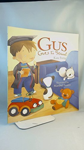 9781607103554: Gus Goes to School