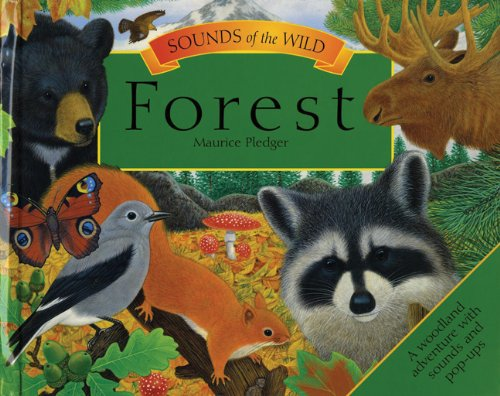 9781607103714: Forest (Sounds of the Wild)