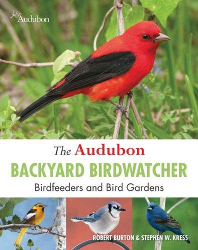 9781607104049: The Audubon Backyard Birdwatcher: Birdfeeders and Bird Gardens