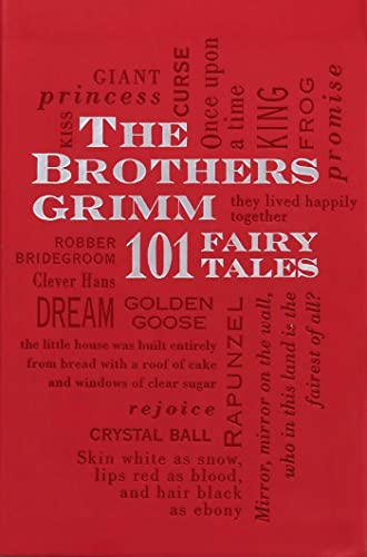 The Brothers Grimm: 101 Fairy Tales (Single Title Classics)