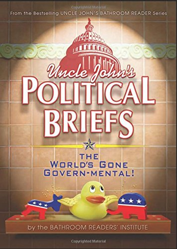 9781607105602: Uncle John's Political Briefs