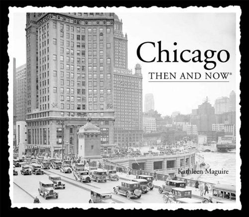 9781607105800: Chicago Then and Now (Then & Now (Thunder Bay Press))