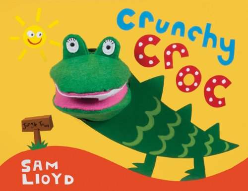 9781607107033: Crunchy Croc (Animal Puppet Play)
