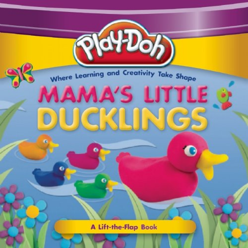 9781607107712: PLAY-DOH: Mama's Little Ducklings