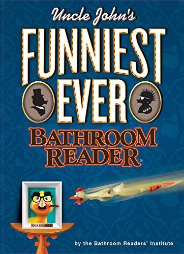 9781607109020: Uncle John's Funniest Ever Bathroom Reader (Uncle John's Bathroom Reader)