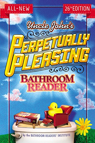 9781607109037: Uncle John's Perpetually Pleasing Bathroom Reader