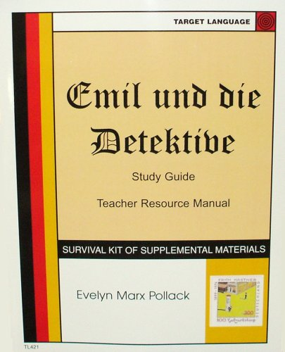 Emil und die Detektive, Study Guide and: Evelyn Marx Pollack