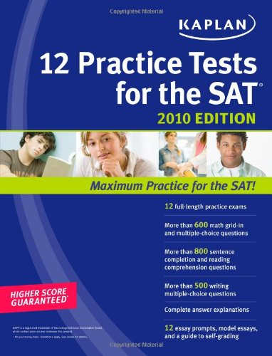9781607140887: Kaplan 12 Practice Tests for the SAT 2010