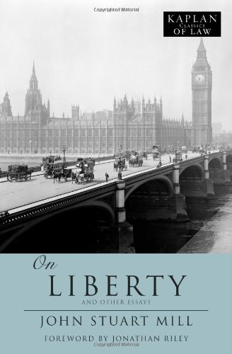 9781607141136: On Liberty: And Other Essays (Kaplan Classics of Law)