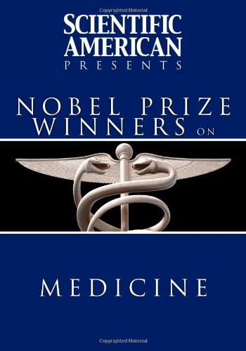 9781607144687: Scientific American Presents: Nobel Prize Winners on Medicine