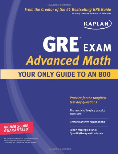 9781607144977: Kaplan GRE Exam Advanced Math: Your Only Guide to an 800 (Perfect Score Series)