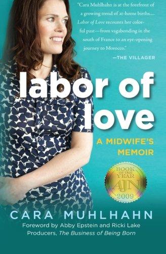 9781607146728: Labor of Love: A Midwife's Memoir