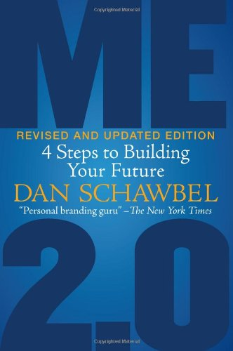 9781607147121: Me 2.0, Revised and Updated Edition: 4 Steps to Building Your Future