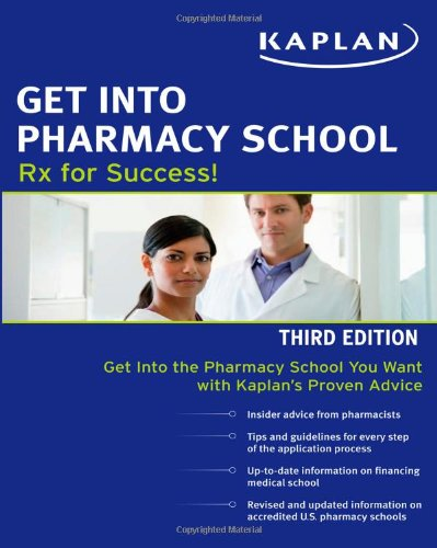 9781607148333: Get Into Pharmacy School: Rx for Success