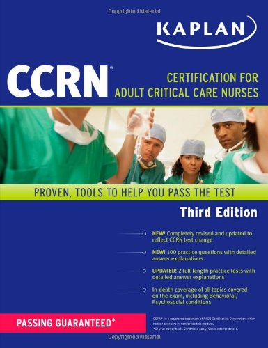 Kaplan CCRN: Certification for Adult Critical Care Nurses