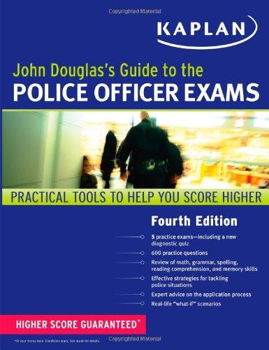 9781607148463: John Douglas's Guide to the Police Officer Exams (Kaplan Test Prep)