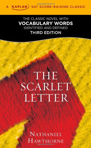 9781607148654: The Scarlet Letter: A Kaplan SAT Score-Raising Classic (Kaplan Test Prep)