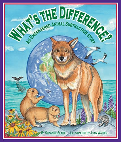 9781607180814: What's the Difference? An Endangered Animal Subtraction Story
