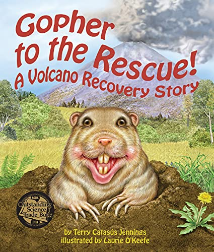 9781607181415: Gopher to the Rescue!: A Volcano Recovery Story (Arbordale Collection)