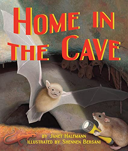 Home in the Cave: Halfmann, Janet