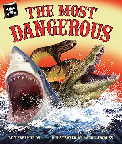 9781607185352: The Most Dangerous