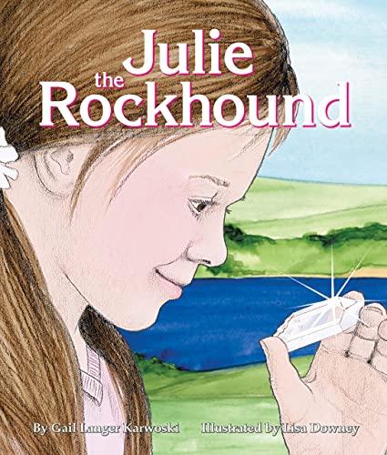 9781607185840: Julie the Rockhound
