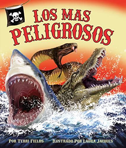 9781607186779: Los más peligrosos (Spanish Edition)
