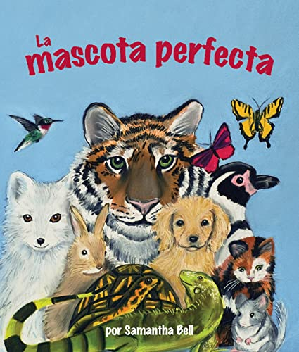 9781607187011: La mascota perfecta [Perfect Pet, The] (Spanish Edition)