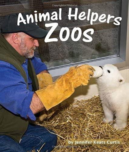 9781607187134: Animal Helpers: Zoos