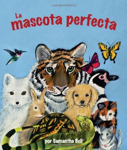 9781607187189: La mascota perfecta (Spanish Edition)